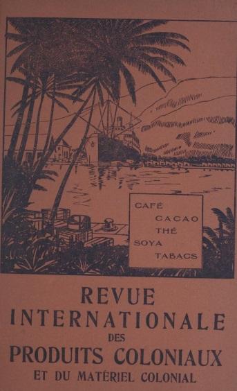 Revue internationale des produits coloniaux