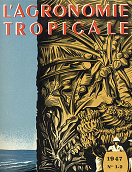 L'Agronomie tropicale, 1947 (Source : Cirad)